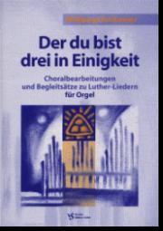 Stockmeier, 11 Choralbearbeitungen und Begleitsätze zu Luther-Liedern für Orgel