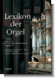 Lexikon der Orgel (Busch/Geuting) (3. erweiterte Auflage!)