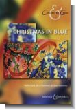 Christmas in Blue - Festive fare for a Christmas of close harmony