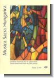 Musica Sacra Hungarica - Geistliche Chormusik des 20. Jahrhunderts (Chorbuch)