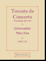 Macchia, Toccata da Concerto - Nun danket alle Gott