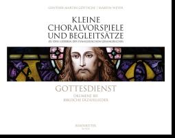Kleine Choralvorspiele und Begleitsätze