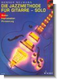 Die Jazzmethode f�r Gitarre - Solo (Ausgabe mit CD)