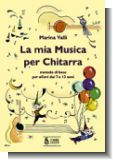 La mia musica per chitarra. Guitar Method for Children