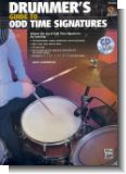 Drummer's Guide to Odd Time Signatures (+CD) : for drum set