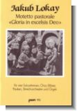 Gloria in ecelsis deo : Motetto pastorale f�r Soli, Chor und (Orchester    Partitur)