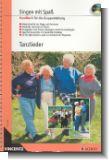 Singen mit Spa� : Tanzlieder (+CD) Handbuch f�r die Gruppenleitung (Gro�druck)