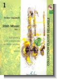 Irish Music vol.1 (+CD) : pour saxophon (soprano ou alto) (et piano)