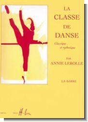 Classe de danse Vol. 1 - La barre (Klassische Ballettschule) - Piano