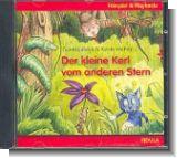 Der kleine Kerl vom andern Stern : CD (H�rspiel und Playbacks)