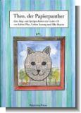 Theo der Papierpanther (+CD) : ein Bilder-Lieder-Geschichtenbuch