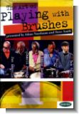 The Art of playing the Brushes : 2 DVD-Videos + CD