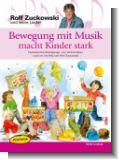 Bewegung mit Musik macht Kinder stark : Buch