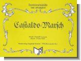 Castaldo-Marsch : f�r Blasorchester Direktion und Stimmen