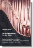 Orgelbewegung in der DDR : Betrachtung eines kontr�ren wirtschaftlichen, kulturellen (und politischen Umfeldes von 1945 bis 1990)