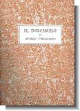 Il dolcimelo - Faksimile Collana di testi rari no.11
