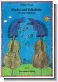 Kinder- und Volkslieder - F�r 2 Violoncelli