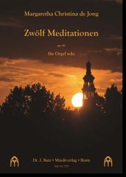 Jong, Zwölf Meditationen op. 67