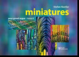 Kestler, miniatures pour grand orgue Vol. 2