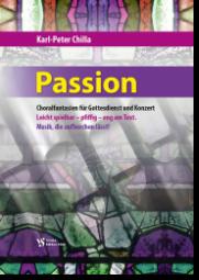 Chilla, Passion - 26 Choralfantasien
