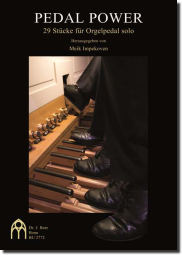 Pedal Power – 29 Stücke für Orgelpedal solo