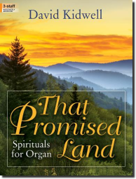 Kidwell, That Promised Land - Sprituals