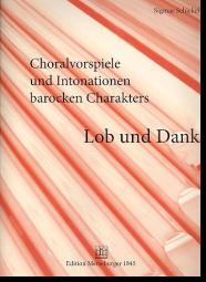 Schickel, Sigmar (1934) Choralvorspiele und Intonationen