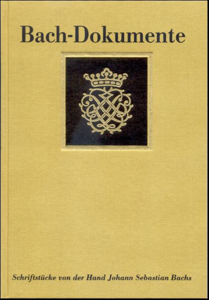 Bach-Dokumente Band 1: Schriftstücke von der Hand Johann ...