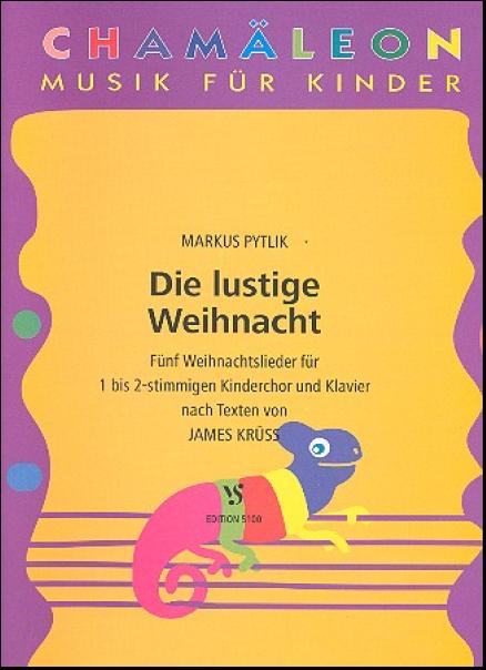 Weihnachtslieder Für Kinderchor Noten.Pytlik Markus 1966 Die Lustige Weihnacht 5 Weihnachtslieder Für