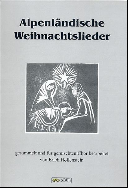 Alpenländische Weihnachtslieder Noten.Sammelalbum Alpenländische Weihnachtslieder Für Gem Chor A